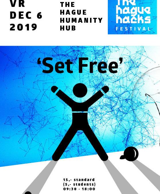 'Set Free' – The Hague Hague Festival 2019