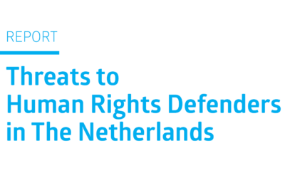 Report: Threats to Human Rights Defenders in The Netherlands